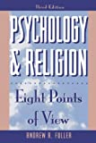 Psychology and Religion: Eight Points of View (Littlefield Adams Quality Paperbacks)