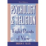 Psychology and Religion: Eight Points of View (Littlefield Adams Quality Paperbacks)by Andrew R. Fuller