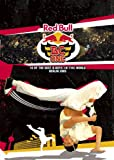 Red Bull BC One: Berlin 2005 Breakdancing Championship