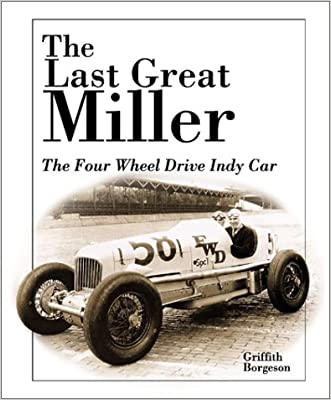 The Last Great Miller: The Four Wheel Drive Indy Car