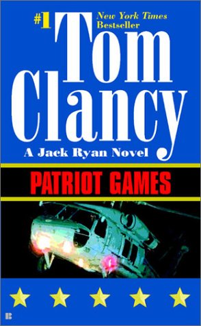 Patriot Games (Jack Ryan Novels), TOM CLANCY