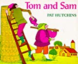 Tom and Sam (Red Fox Picture Books) (0099207311) by Hutchins, Pat