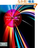 Emerging Trends in ICT Security (Emerging Trends in Computer Science and Applied Computing)