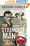 The Strangest Man: The Hidden Life of...