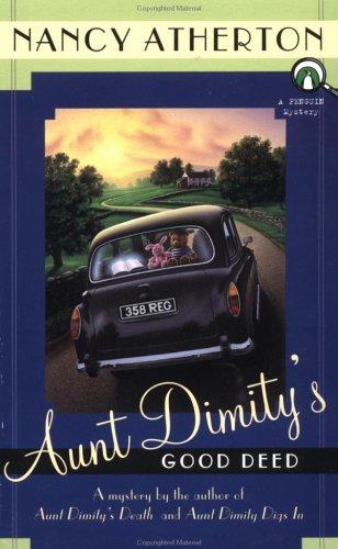 Aunt Dimity's Good Deed (An Aunt Dimity Mystery), Nancy Atherton