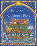 Heather Amery The Usborne Children's Bible (Mini Usborne Classics)