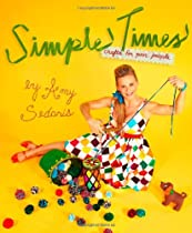 Simple Times: Crafts for Poor People By Amy Sedaris
