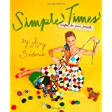 Simple Times: Crafts for Poor Peopleby Amy Sedaris
