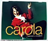 Carola Captured By A Lovestorm (Eurovision Song Contest Winner 1991)