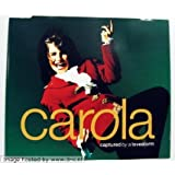 Captured By A Lovestorm (Eurovision Song Contest Winner 1991)by Carola