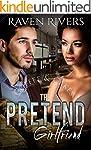 The Pretend Girlfriend: A BWWM Billio...