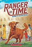 Ranger in Time #2: Danger in Ancient Rome