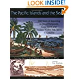 Pacific Islands and the Sea: 350 Years of Reporting on Royal Fishponds, Coral Reefs and Ancient Walled Fish Weirs...