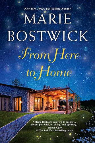 From Here To Home (A Too Much, Texas Novel)