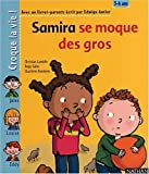 img - for Samira se moque des gros book / textbook / text book
