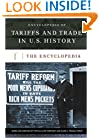 Encyclopedia of Tariffs and Trade in U.S. History