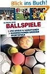 Ballspiele - praxiserprobte Spielidee...