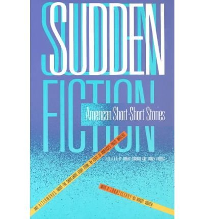 Sudden fiction: American short-short stories, by Robert Shapard