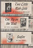 img - for Two Little Rich Girls; The Fly on the Wall; Seafire book / textbook / text book