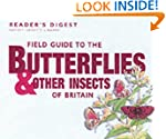 Field Guide to the Butterflies and Ot...