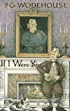 If I Were You (1558820582) by Wodehouse, P.G.