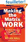 Making the Matrix Work: How Matrix Ma...