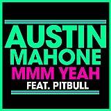 Mmm Yeah [feat. Pitbull]