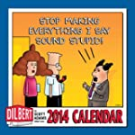 Dilbert 2014 Wall: If You See Anythin...