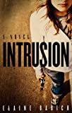 Intrusion (Whitney Holmes Book 1)