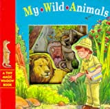 My Wild Animals Bb (Tiny Magic Window Books)