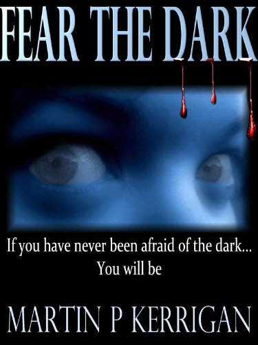 Fear The Dark