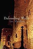 Defending Walls (1907756744) by Wyndham, Lee