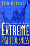 Extreme Righteousness: Seeing Ourselves in the Pharisees