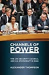Channels of Power: The UN Security Co...