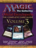 Magic the Gathering: Official Encyclopedia: The Complete Card Guide, vol 3