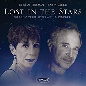Lost in the Stars: the Music of Bernstein Weill &