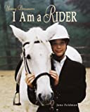 I Am a Rider (Young Dreamers)