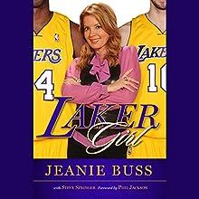 Laker Girl (       UNABRIDGED) by Jeanie Buss Narrated by Jeanie Buss