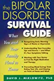 Image of The Bipolar Disorder Survival Guide: What You and Your Family Need to Know