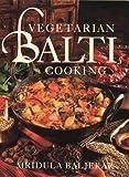 Vegetarian Balti Cooking (0722531370) by Baljekar, Mridula