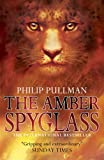 Philip Pullman The Amber Spyglass (His Dark Materials)