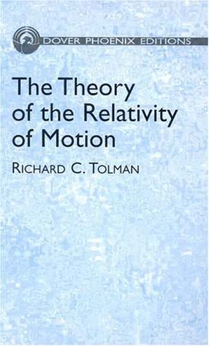 The Theory of the Relativity of Motion: Vol i (Dover Phoenix Editions)