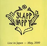 Live In Japan 2000 By Slapp Happy (2011-07-11)