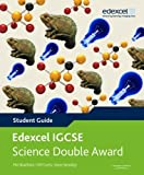 img - for Edexcel International GCSE Science Double Award Student Guide by Curtis, Cliff, Woolley, Steve, Bradfield, Philip (2011) Paperback book / textbook / text book
