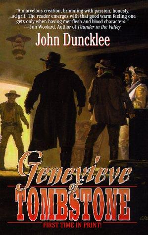 Genevieve of Tombstone, John Duncklee