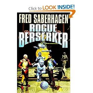 Rogue Berserker - Fred Saberhagen