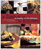 img - for A Cowboy in the Kitchen: Recipes from Reata and Texas West of the Pecos book / textbook / text book