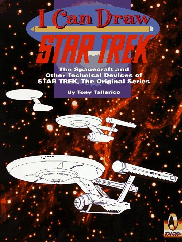 The Starships of Star Trek (I Can Draw), Tony Tallarico