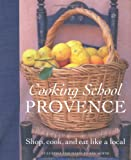 img - for Cooking School Provence book / textbook / text book