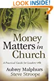 Money Matters in Church: A Practical Guide for Leaders
